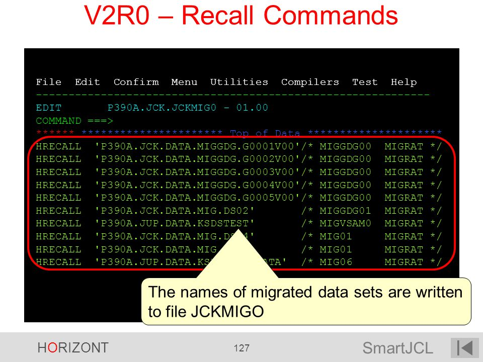 V2R0 – Recall Commands File Edit Confirm Menu Utilities Compilers Test Help