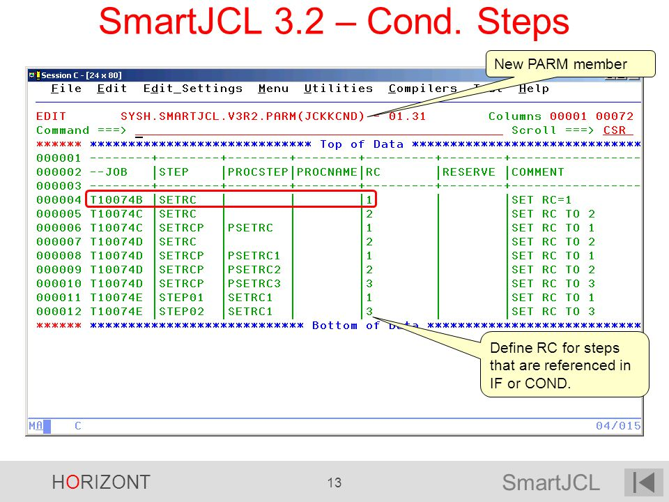 SmartJCL 3.2 – Cond. Steps New PARM member