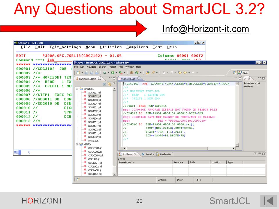 Any Questions about SmartJCL 3.2