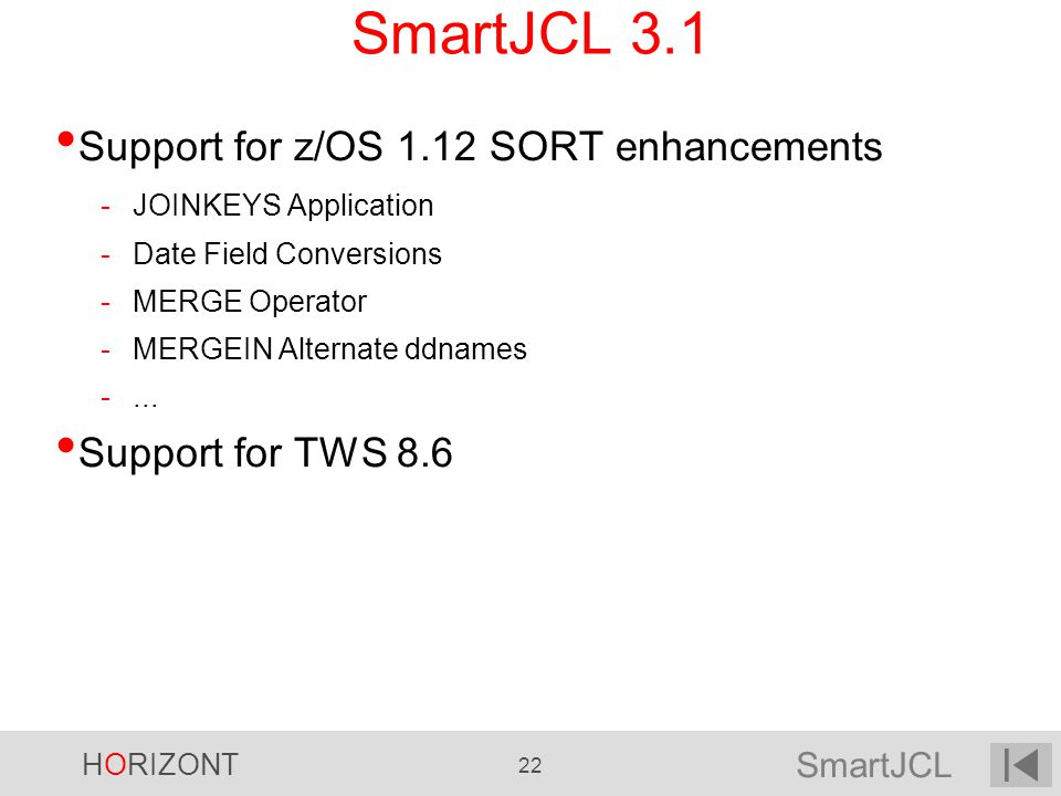 SmartJCL 3.1 Support for z/OS 1.12 SORT enhancements