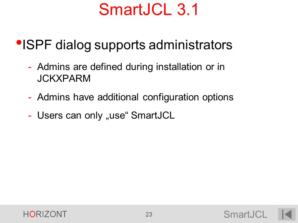 SmartJCL 3.1 ISPF dialog supports administrators