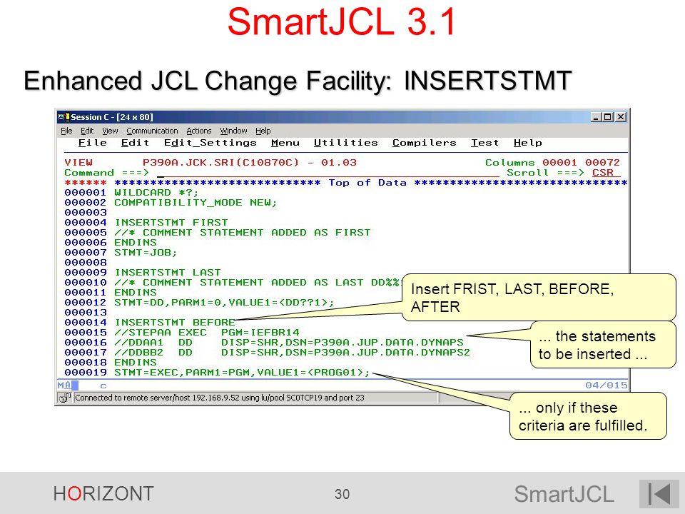 SmartJCL 3.1 Enhanced JCL Change Facility: INSERTSTMT