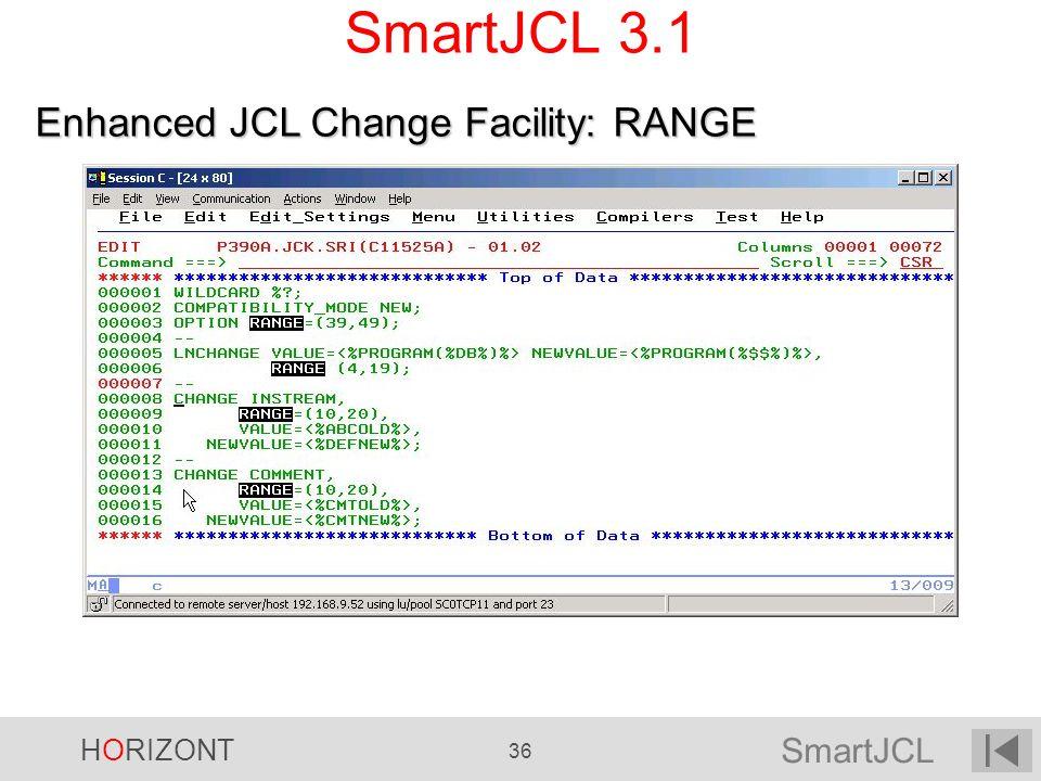 SmartJCL 3.1 Enhanced JCL Change Facility: RANGE