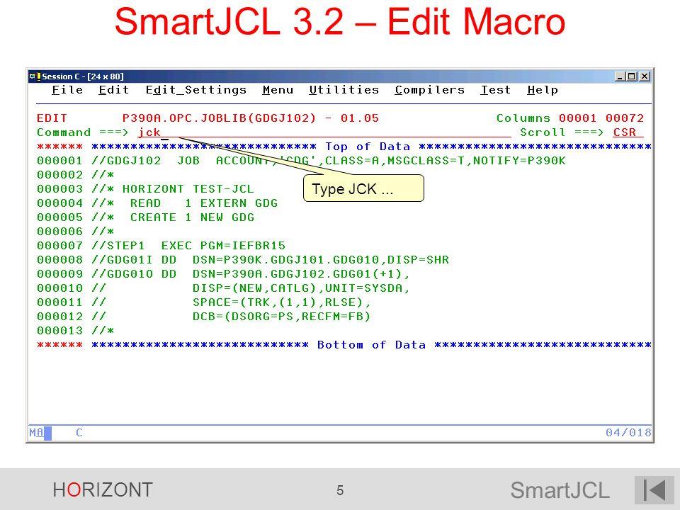 SmartJCL 3.2 – Edit Macro Type JCK ... 5