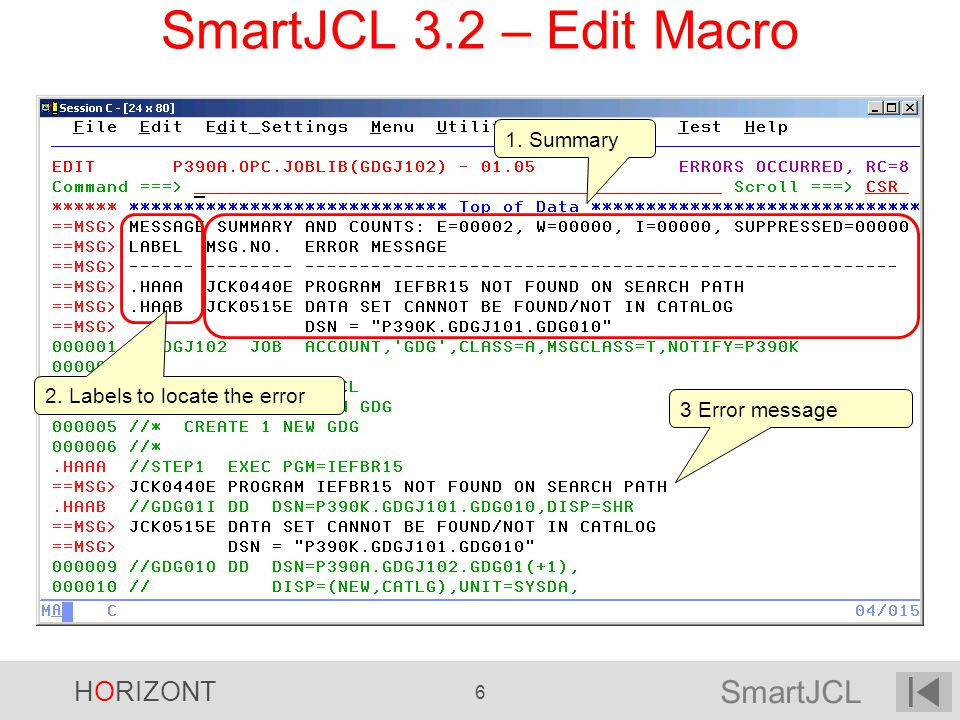 SmartJCL 3.2 – Edit Macro 1. Summary 2. Labels to locate the error