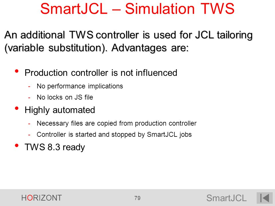 SmartJCL – Simulation TWS