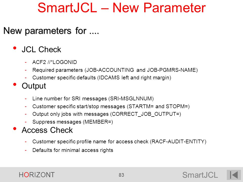 SmartJCL – New Parameter