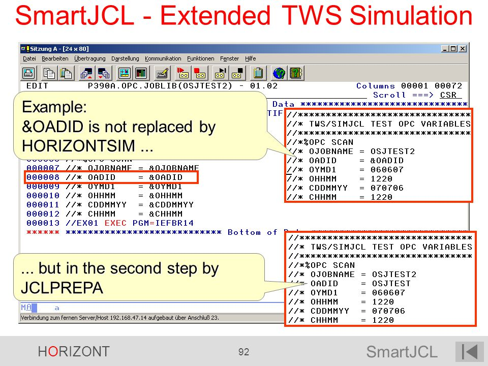 SmartJCL - Extended TWS Simulation