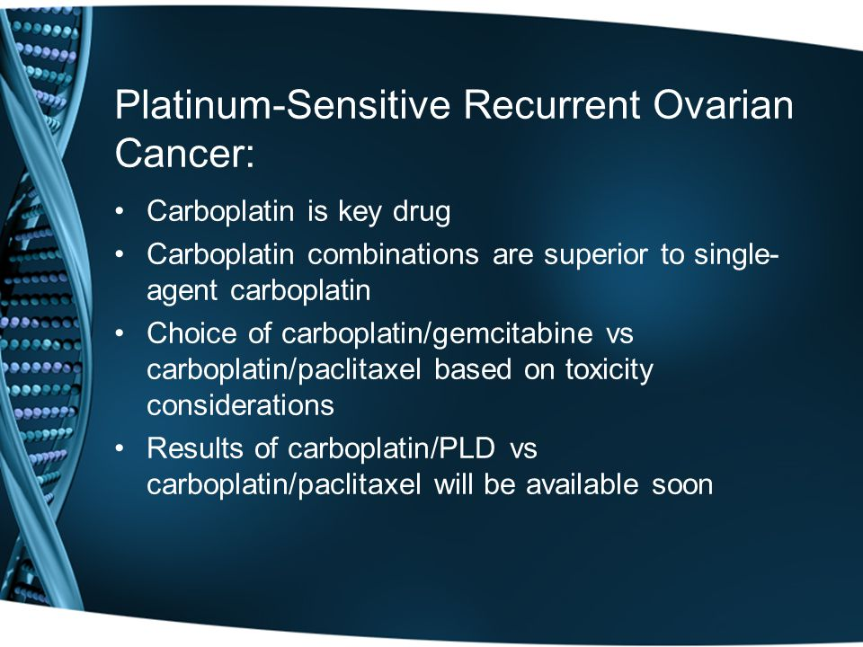 Platinum-Sensitive Recurrent Ovarian Cancer: