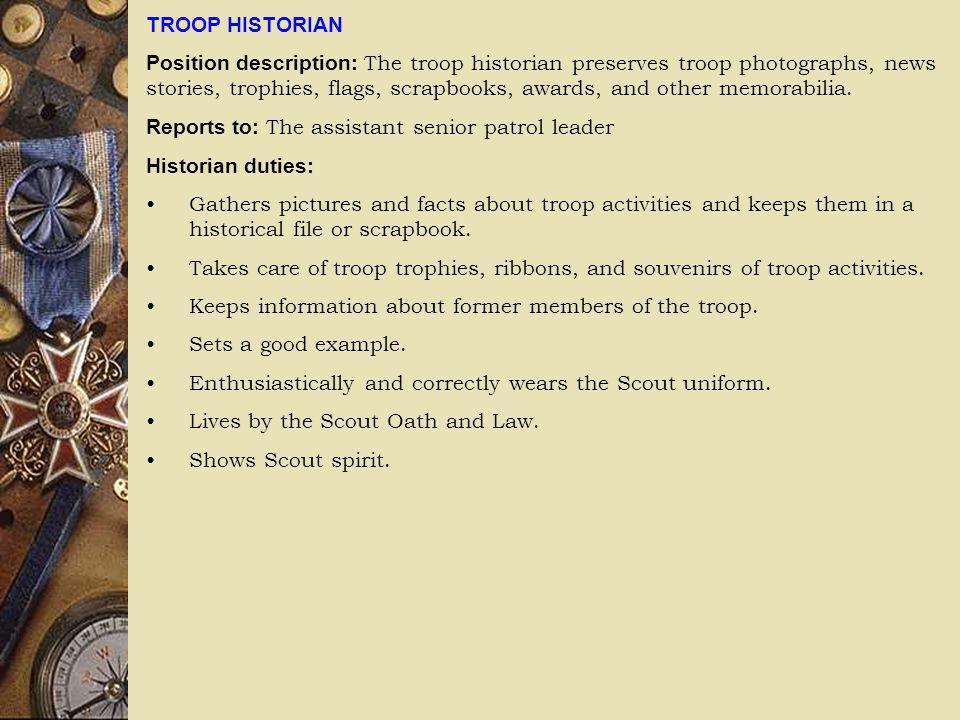 TROOP HISTORIAN