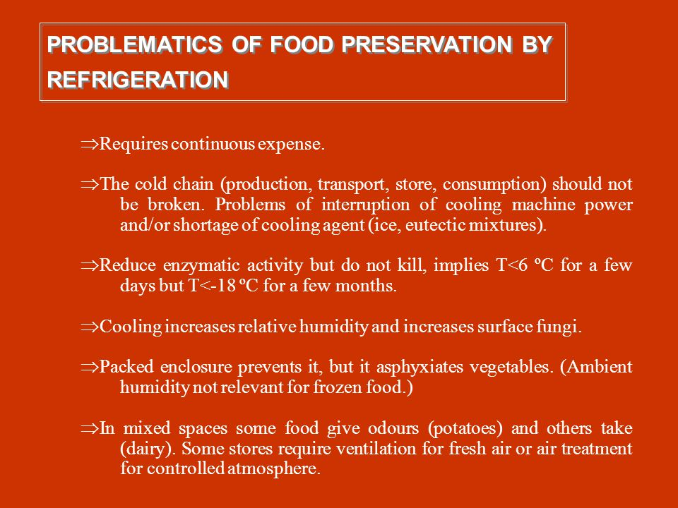 PROBLEMATICS OF FOOD PRESERVATION BY REFRIGERATION
