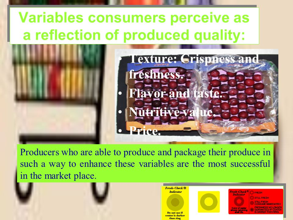 Variables consumers perceive as a reflection of produced quality: