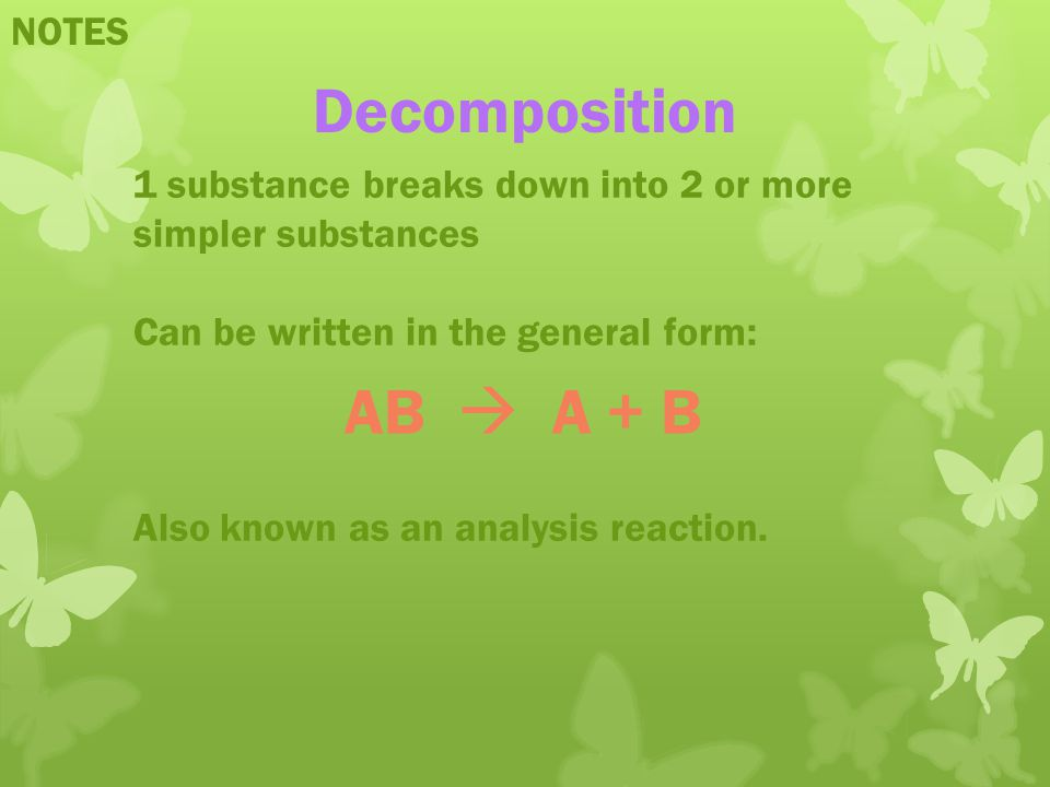 Decomposition AB  A + B NOTES