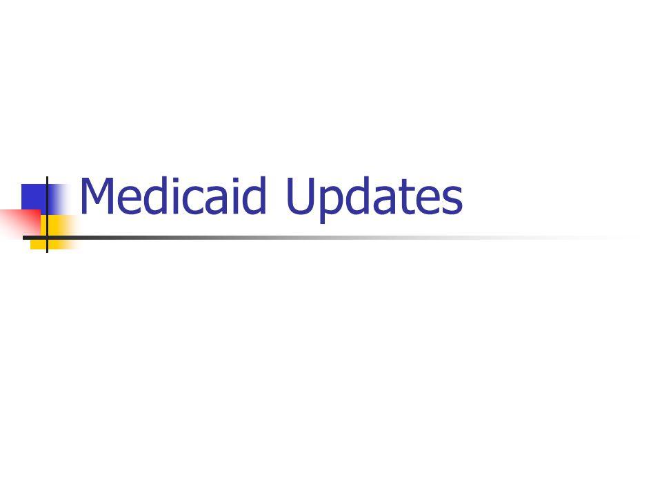 Medicaid Updates