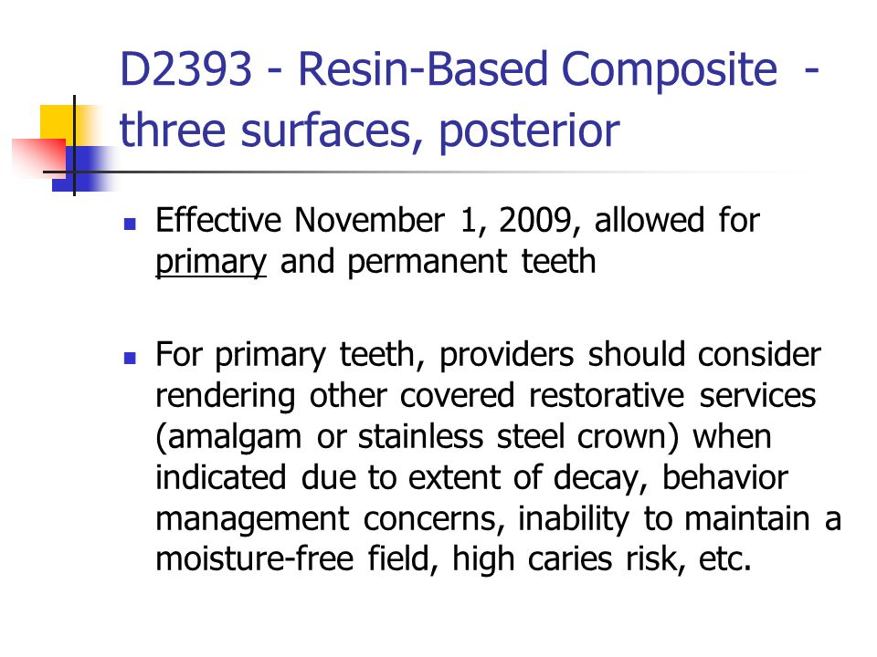 D2393 - Resin-Based Composite -three surfaces, posterior