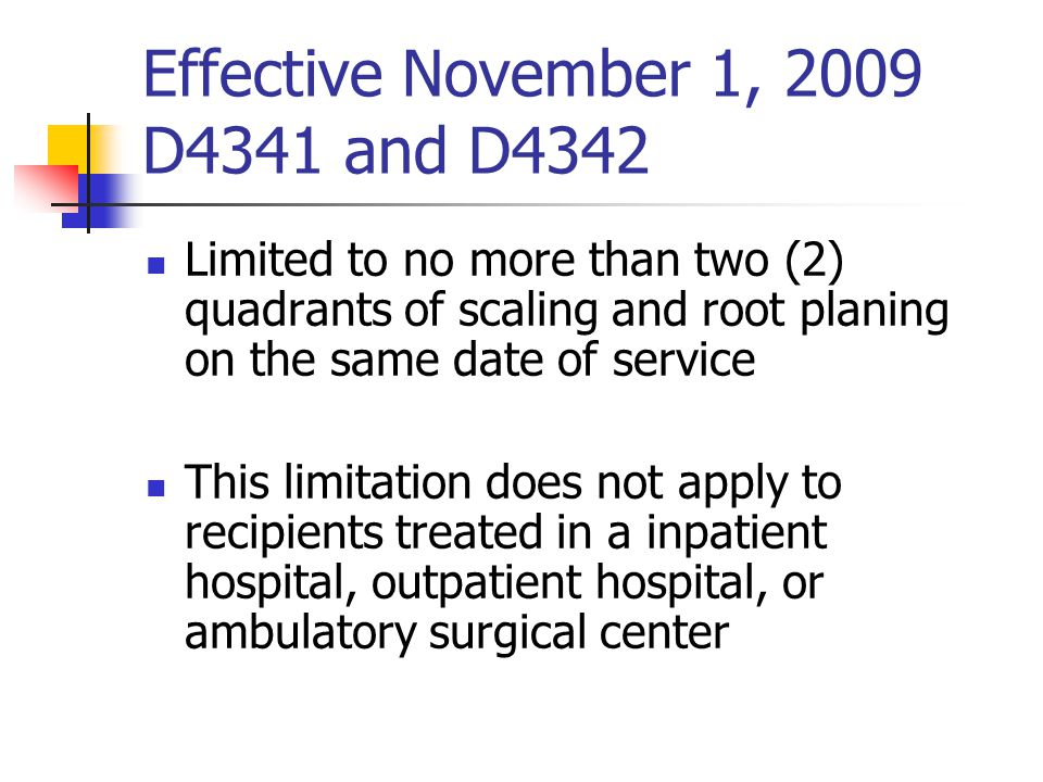 Effective November 1, 2009 D4341 and D4342