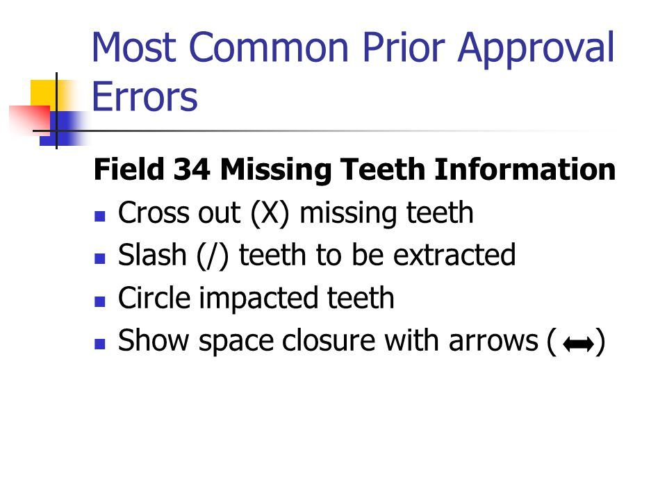 Most Common Prior Approval Errors