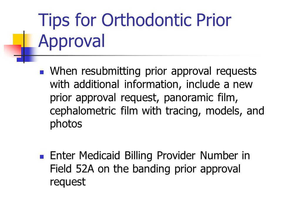 Tips for Orthodontic Prior Approval
