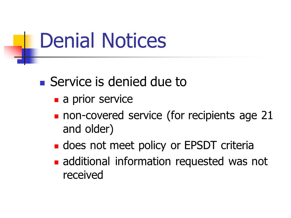 Denial Notices Service is denied due to a prior service