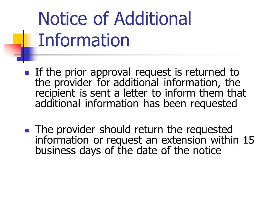Notice of Additional Information