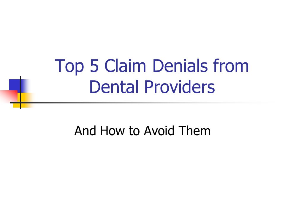 Top 5 Claim Denials from Dental Providers