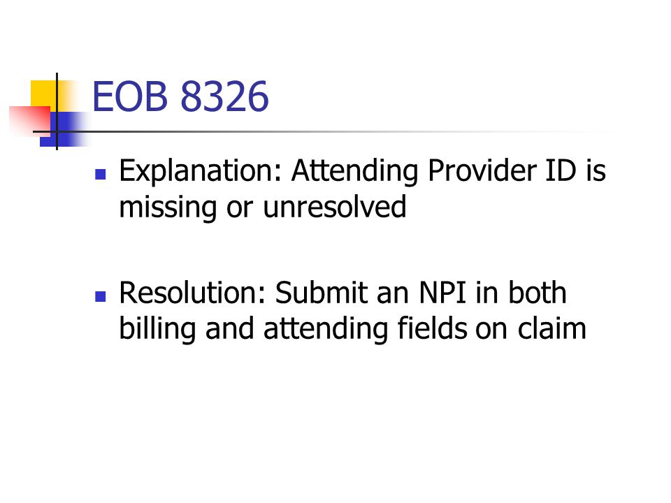 EOB 8326 Explanation: Attending Provider ID is missing or unresolved