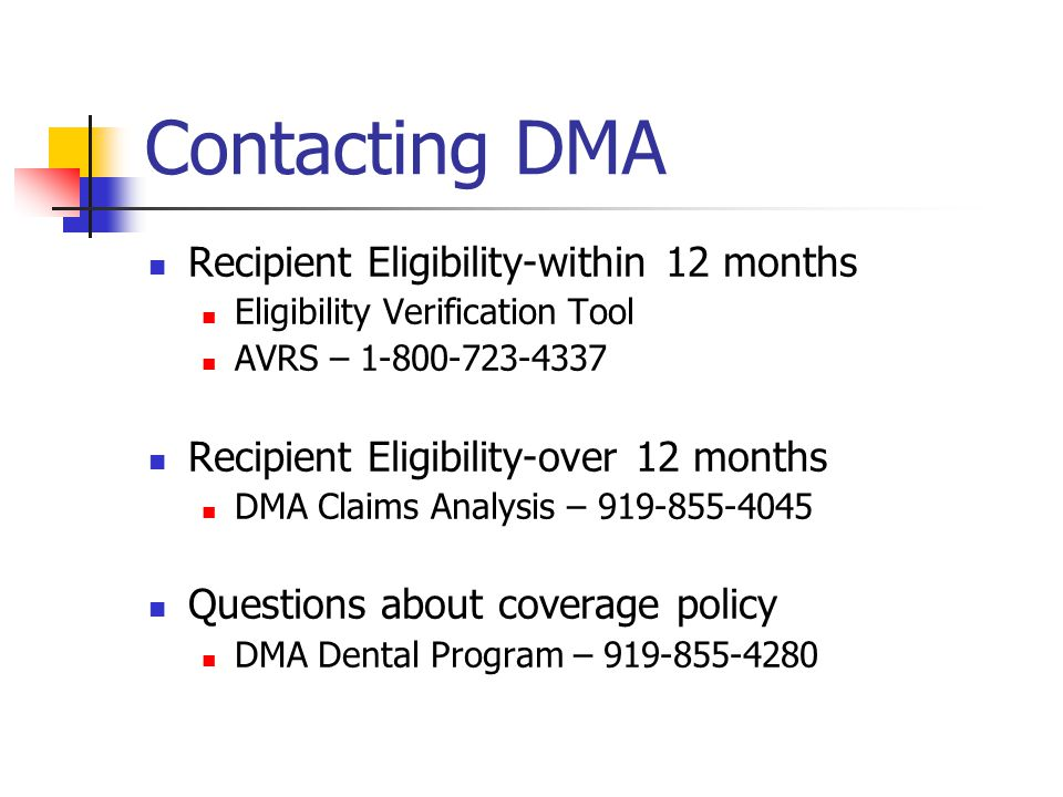 Contacting DMA Recipient Eligibility-within 12 months