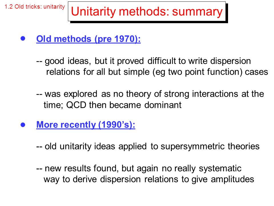 Unitarity methods: summary
