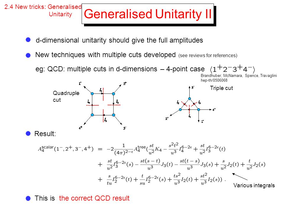 Generalised Unitarity II