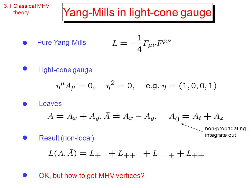 Yang-Mills in light-cone gauge