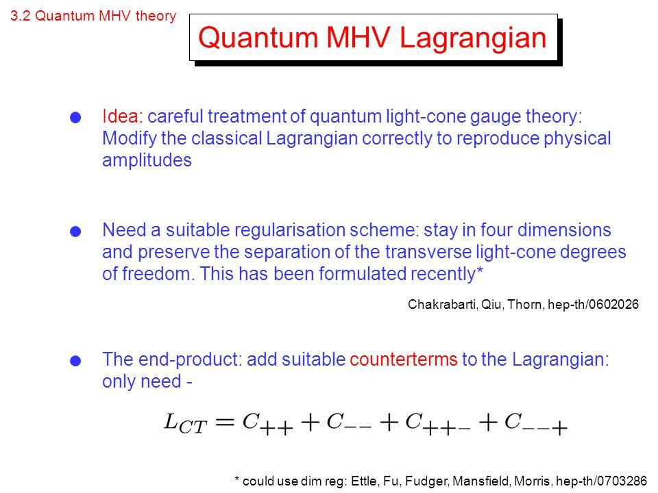 Quantum MHV Lagrangian