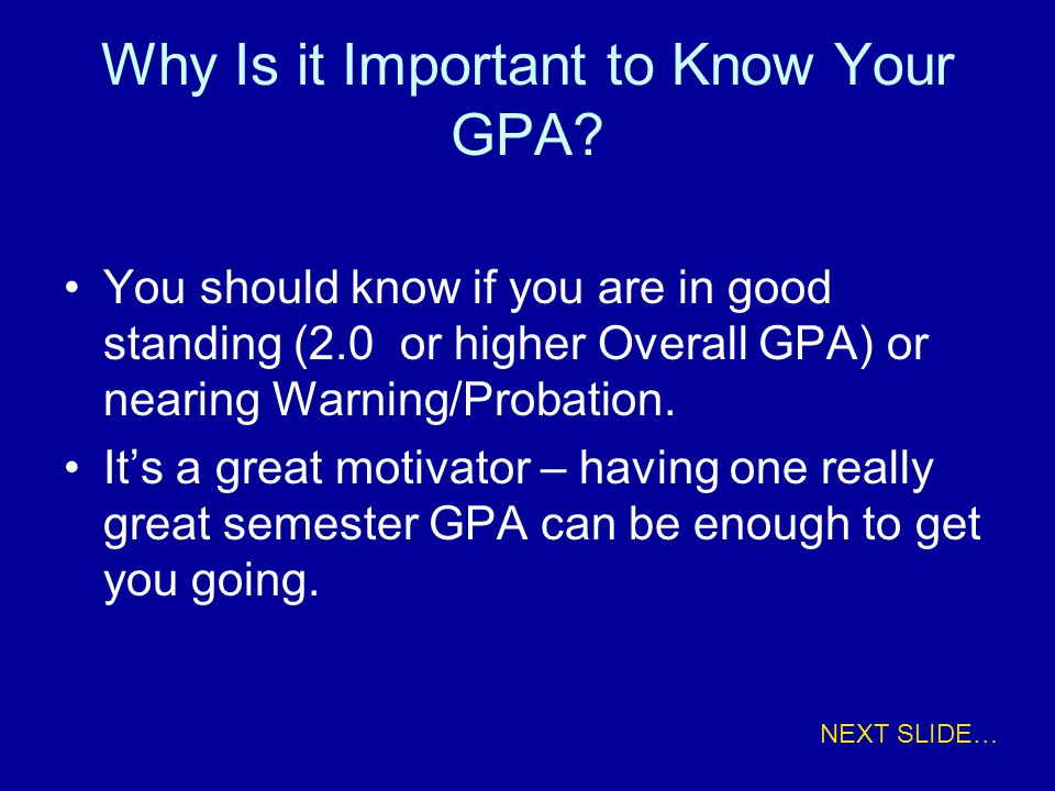 Why Is it Important to Know Your GPA