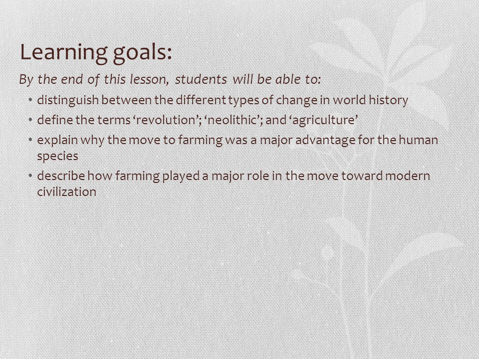 Learning goals: By the end of this lesson, students will be able to: