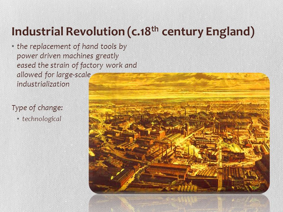 Industrial Revolution (c.18th century England)