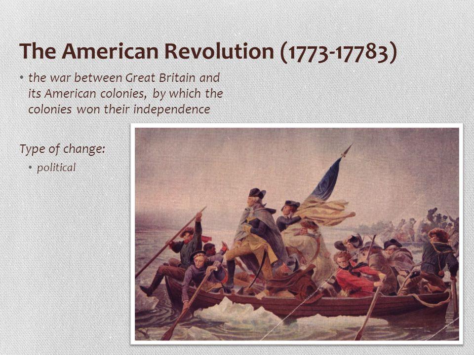 The American Revolution (1773-17783)
