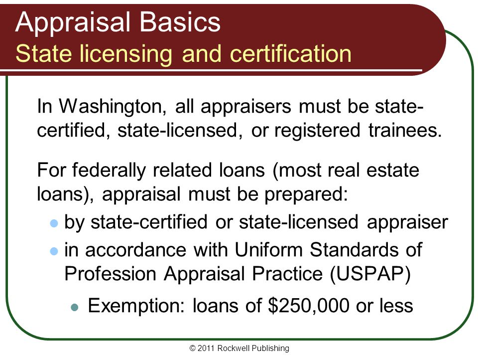 Appraisal Basics State licensing and certification