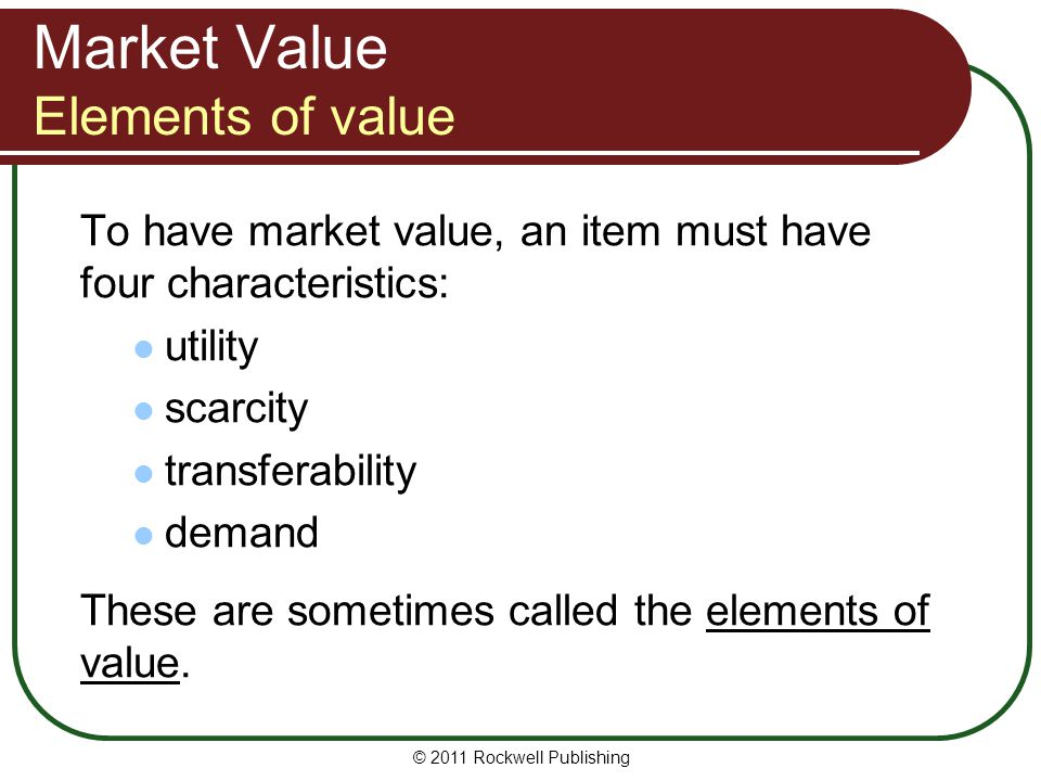 Market Value Elements of value