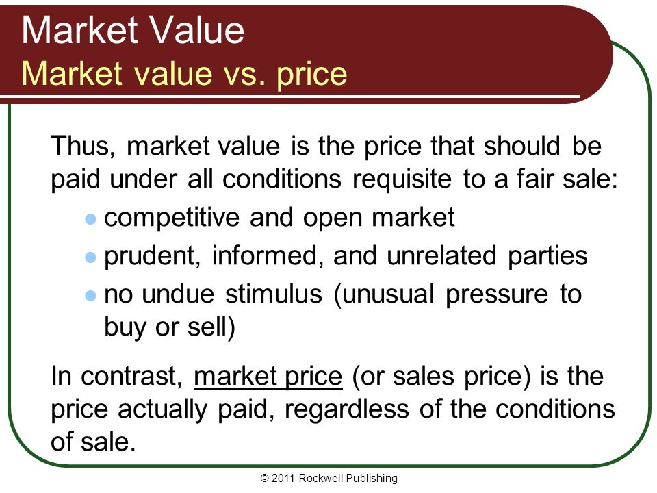 Market Value Market value vs. price