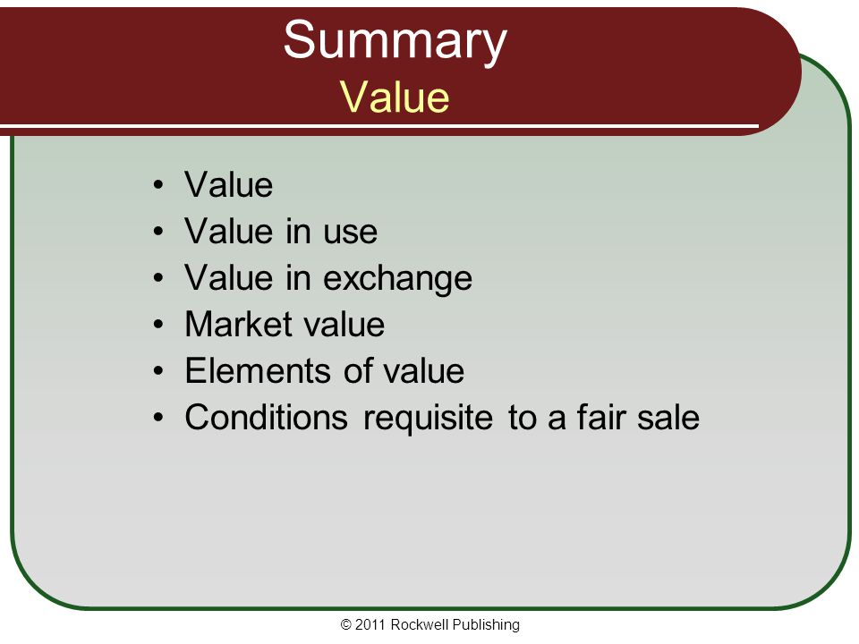 Summary Value Value Value in use Value in exchange Market value