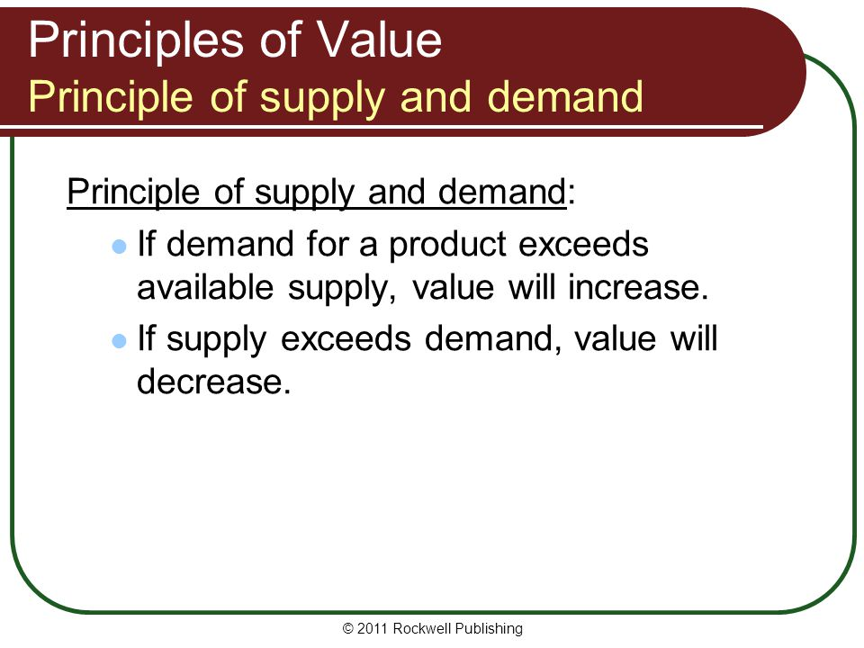 Principles of Value Principle of supply and demand