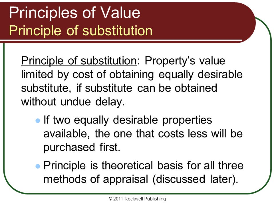Principles of Value Principle of substitution
