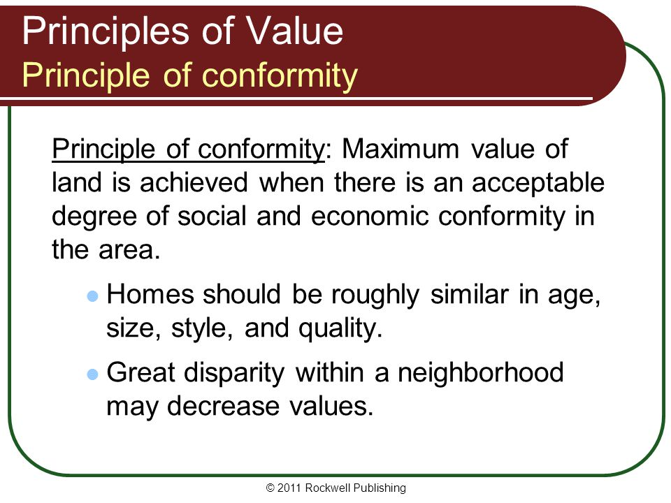 Principles of Value Principle of conformity