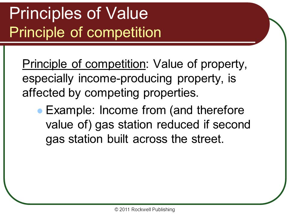 Principles of Value Principle of competition