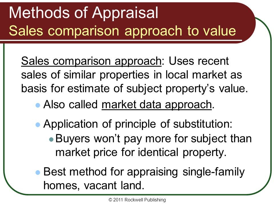 Methods of Appraisal Sales comparison approach to value