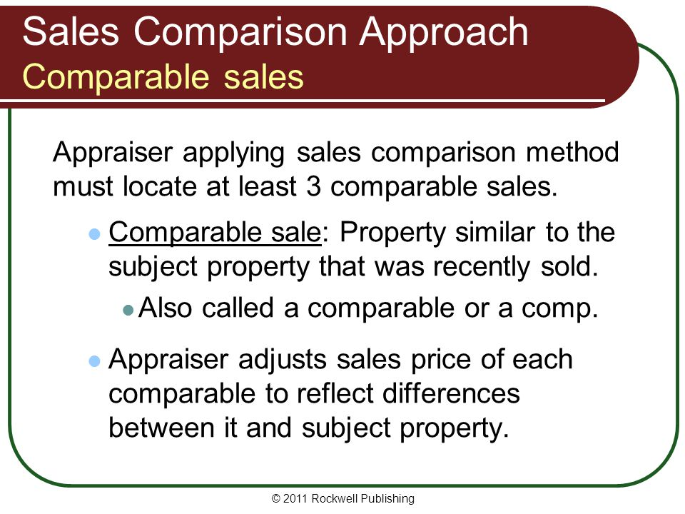 Sales Comparison Approach Comparable sales
