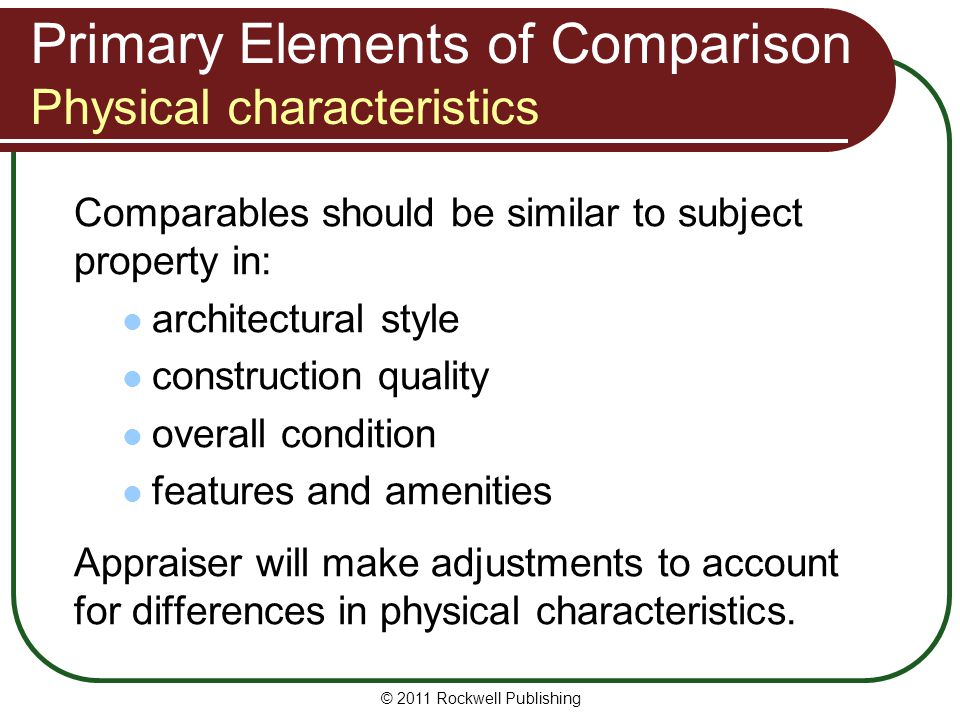 Primary Elements of Comparison Physical characteristics