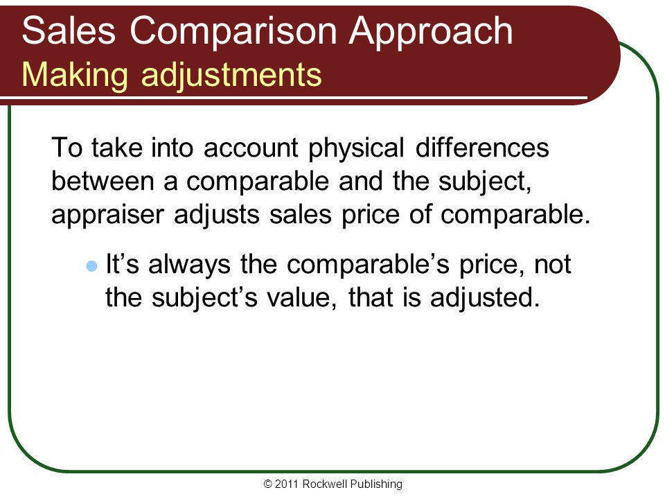 Sales Comparison Approach Making adjustments