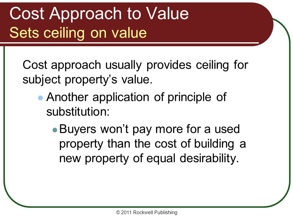 Cost Approach to Value Sets ceiling on value