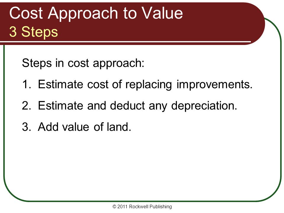 Cost Approach to Value 3 Steps