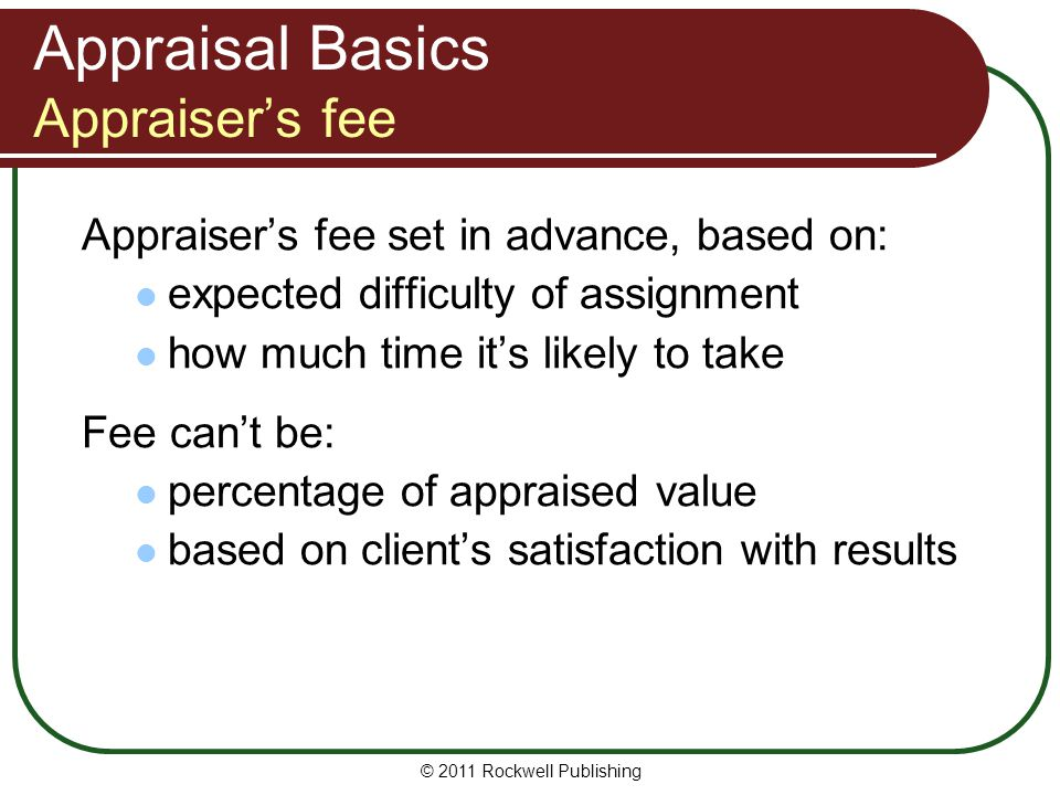 Appraisal Basics Appraiser's fee